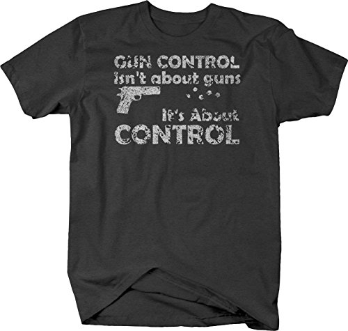 OS Gear Distressed - Gun Control Isn't About Guns NRA 2nd Amendment Tshirt - Medium