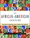 img - for The African-American Century : How Black Americans Have Shaped Our Country book / textbook / text book