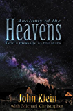 Anatomy of the Heavens: God's Message in the Stars (Lost in Translation Book 4)