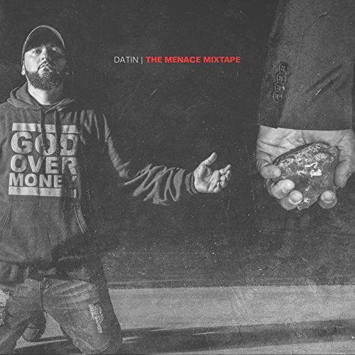 Datin - The Menace Mixtape 2017