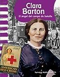 Clara Barton, Tamara Hollingsworth, 143332573X
