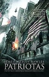 Patriotas / Patriots (Spanish Edition)