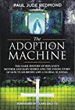 #5: The Adoption Machine: The Dark History of Ireland's Mother and Baby Homes and the Inside Story of How 'Tuam 800' Became a Global Scandal
