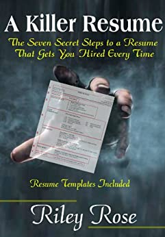 a killer resume land more interviews to find