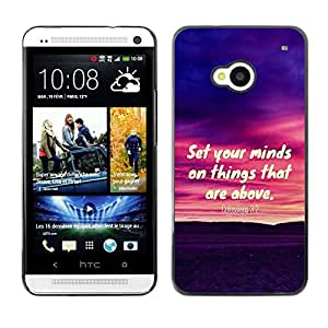 Planetar® ( Bible Verse-SET YOUR MIN ON THINGS ABOVE - COLOSSIANS 3:2 ) HTC ONE / M7 Fundas Cover Cubre Hard Case Cover
