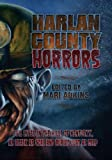 img - for Harlan County Horrors book / textbook / text book