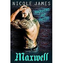 MAXWELL: Brothers Ink Tattoo (Brothers Ink Tattoo Series Book 2)