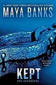 Kept (The Enforcers Book 3)