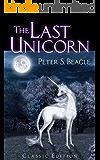 The Last Unicorn: Classic Edition