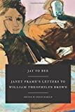 img - for Jay to Bee: Janet Frame's Letters to William Theophilus Brown book / textbook / text book