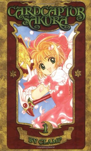 Cardcaptor Sakura - 100% Authentic Manga Volume 1 (Cardcaptor Sakura Authentic Manga)