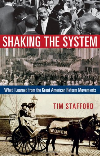 Movement Reform (Shaking the System: What I Learned from the Great American Reform Movements)