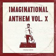 Imaginational Anthem, Vol. X : Overseas Edition