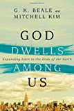 Image of God Dwells Among Us: Expanding Eden to the Ends of the Earth
