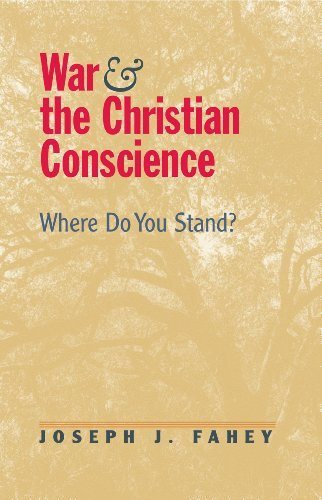 Read Online War and the Christian Conscience: Where Do You Stand? ebook