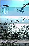 Fly: A Short Story