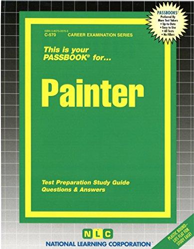 Pdf Test Preparation Painter(Passbooks) (Career Examination Passbooks)