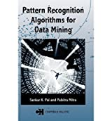 [(Pattern Recognition Algorithms for Data Mining: Scalability, Knowledge Discovery and Soft Granular Computing )] [Author: Sankar K. Pal] [Jun-2004]