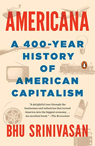 Book : Americana A 400-Year History of American Capitalism -