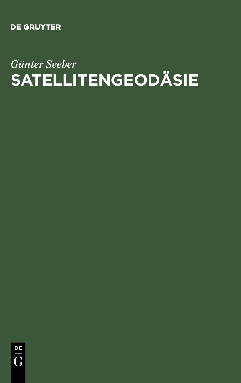satellitengeodsie-grundlagen-methoden-und-anwendungen