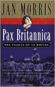 Amazon Com Pax Britannica Climax Of An Empire border=