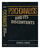 Psychoanalysis and Its Discontents, Gedo, John E., 0898626390