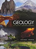Geology for Teachers : Laboratory Exercises, Clepper, Marta and Bandy, Ashley, 1465223355