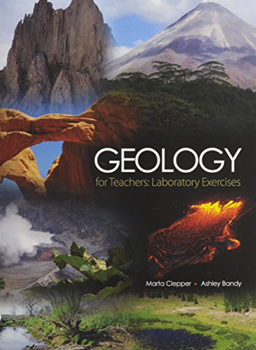 Geology for Teachers: Laboratory Exercises