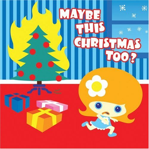 Maybe This Christmas Too (Christmas Albums Compilation Indie)