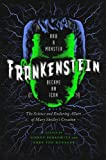 img - for Frankenstein: How A Monster Became an Icon: The Science and Enduring Allure of Mary Shelley?s Creation book / textbook / text book