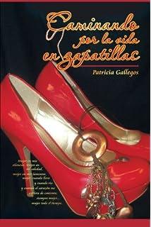 Caminando por la vida en zapatillas (Spanish Edition)