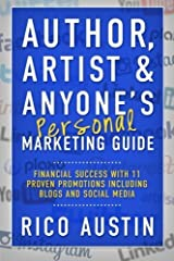 Author, Artist & Anyone's Personal Marketing Guide by Austin, Rico (2015) Paperback Paperback