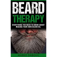 Beard Therapy: Everything you need to know about making your own beard oil