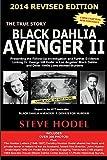 Black Dahlia Avenger II, steve Hodel, 0983074437