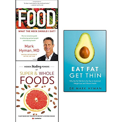 Book cover from food what the heck should i eat [hardcover], hidden healing powers of super & whole foods and eat fat get thin 3 books collection set - plant based diet proven to prevent and reverse disease by Mark Hyman M.D