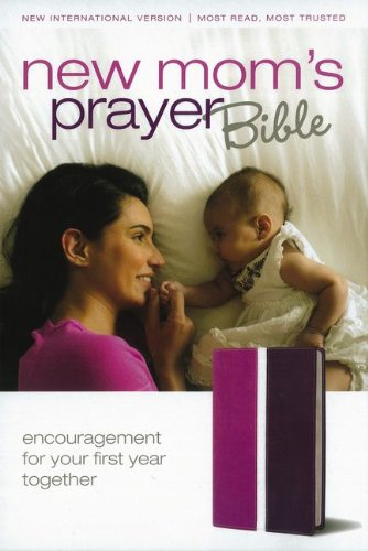 NIV, New Mom's Prayer Bible, Imitation Leather, Pink/Purple: Encouragement for Your First Year Together ebook