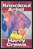 The Knockout Artist, Harry Crews, 006015893X