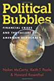 Political Bubbles, Nolan McCarty and Keith T. Poole, 0691145016