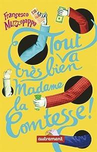 Tout va très bien Madame la Comtesse ! par Francesco Muzzopappa
