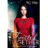 Twisted Together: Paranormal Action Romance (The Chronicles of Kerrigan Book 8)