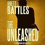 The Unleashed: Jonathan Quinn, Book 10 | Brett Battles