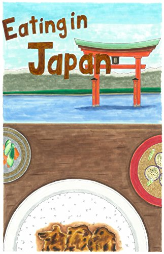 Eating in Japan! by Alan Knuth