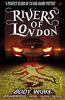 Rivers of London Vol. 1: Body Work by [Aaronovitch, Ben, Cartmel, Andrew]