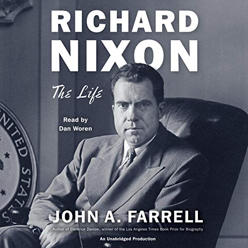Richard Nixon: The Life Audiobook [Free Download by Trial] thumbnail