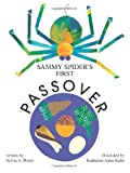 Sammy Spider's First Passover, Sylvia A. Rouss, 092937181X