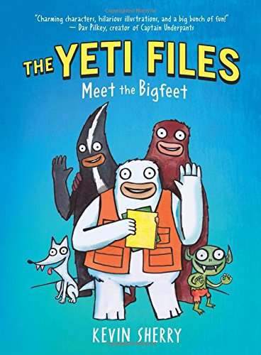 Meet the Bigfeet (The Yeti Files #1) [Kevin Sherry] (Tapa Dura)