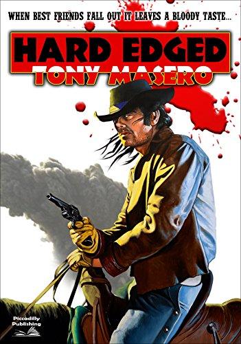 Hard Edged (A Tony Masero Western)