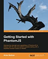 Getting Started with PhantomJS Front Cover