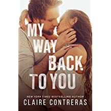 My Way Back to You (Second Chance Duet Book 2)