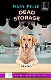 Dead Storage (A Maggie McDonald Mystery Book 3)